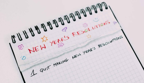 quit making new year's resolutions